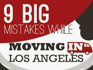 9 Big Mistakes While Moving In Los Angeles