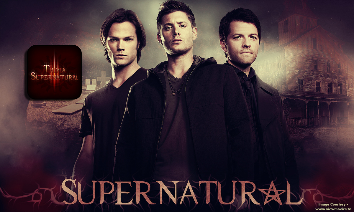 Trivia & Quiz: Supernatural – Ghost hunting with Sam & Dean!